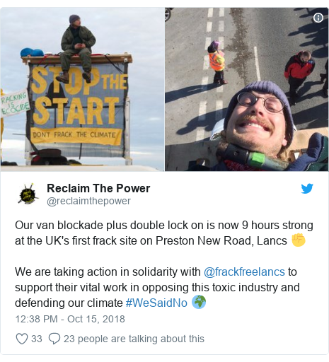 Twitter post by @reclaimthepower: Our van blockade plus double lock on is now 9 hours strong at the UK's first frack site on Preston New Road, Lancs ✊We are taking action in solidarity with @frackfreelancs to support their vital work in opposing this toxic industry and defending our climate #WeSaidNo 🌍