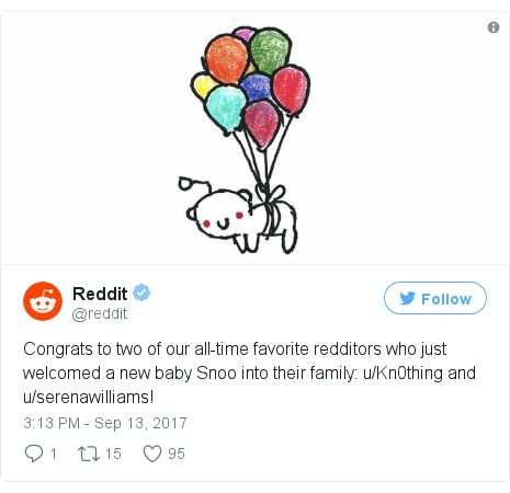 Twitter post by @reddit: Congrats to two of our all-time favorite redditors who just welcomed a new baby Snoo into their family  u/Kn0thing and u/serenawilliams! pic.twitter.com/m7EcpjFfEy