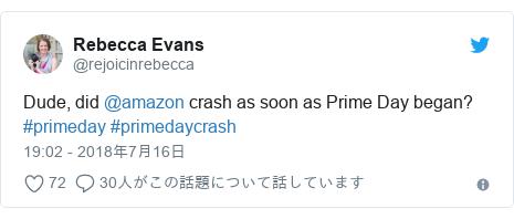 Twitter post by @rejoicinrebecca: Dude, did @amazon crash as soon as Prime Day began? #primeday #primedaycrash