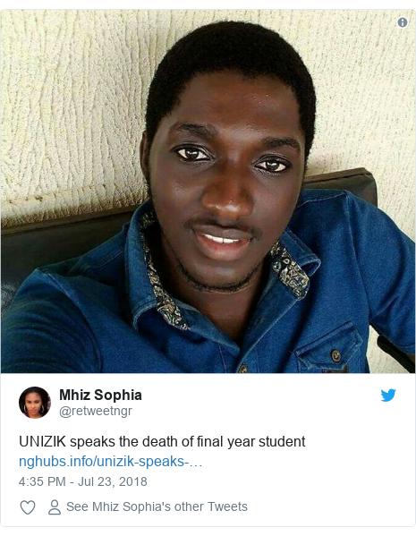 Twitter post by @retweetngr: UNIZIK speaks the death of final yearstudent