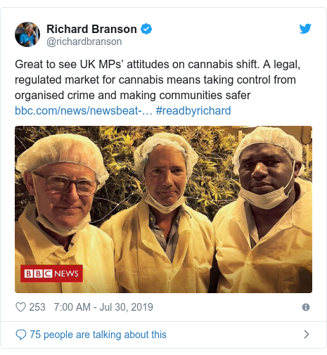 Twitter post by @richardbranson: Great to see UK MPs' attitudes on cannabis shift. A legal, regulated market for cannabis means taking control from organised crime and making communities safer  #readbyrichard