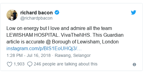 Twitter post by @richardpbacon: Low on energy but I love and admire all the team LEWISHAM HOSPITAL. VivaTheNHS. This Guardian article is accurate @ Borough of Lewisham, London