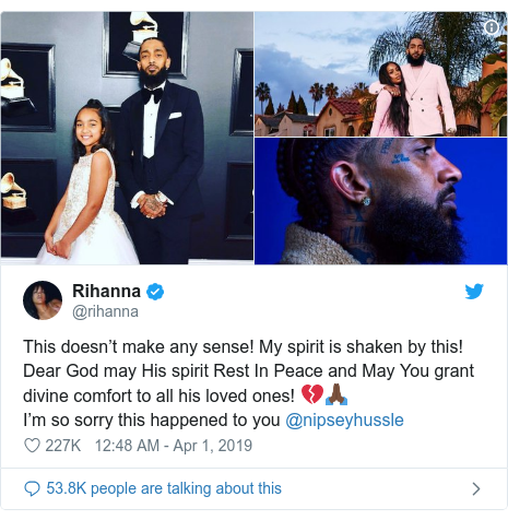 Twitter post by @rihanna: This doesn't make any sense! My spirit is shaken by this! Dear God may His spirit Rest In Peace and May You grant divine comfort to all his loved ones! 💔🙏🏿I'm so sorry this happened to you @nipseyhussle