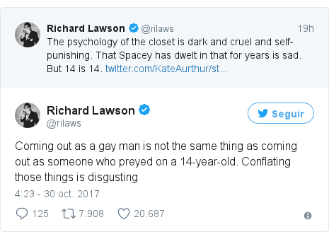 Publicación de Twitter por @rilaws: Coming out as a gay man is not the same thing as coming out as someone who preyed on a 14-year-old. Conflating those things is disgusting