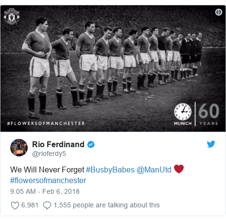 Twitter post by @rioferdy5: We Will Never Forget #BusbyBabes @ManUtd ❤️ #flowersofmanchester