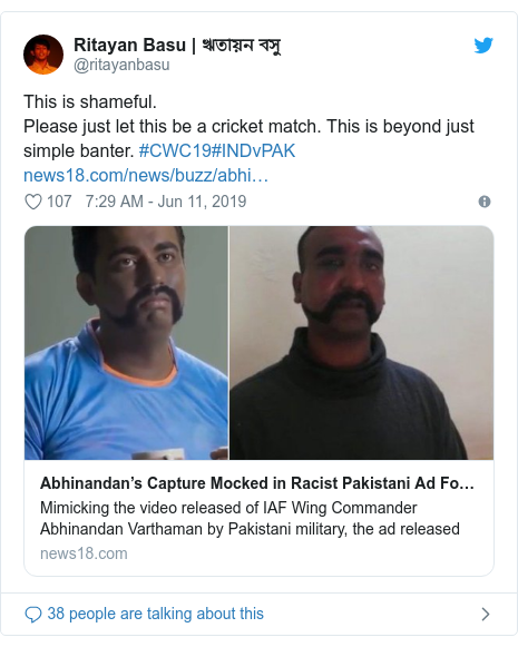 Twitter post by @ritayanbasu: This is shameful.Please just let this be a cricket match. This is beyond just simple banter. #CWC19#INDvPAK