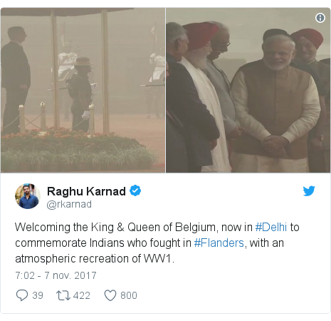 Publicación de Twitter por @rkarnad: Welcoming the King & Queen of Belgium, now in #Delhi to commemorate Indians who fought in #Flanders, with an atmospheric recreation of WW1.