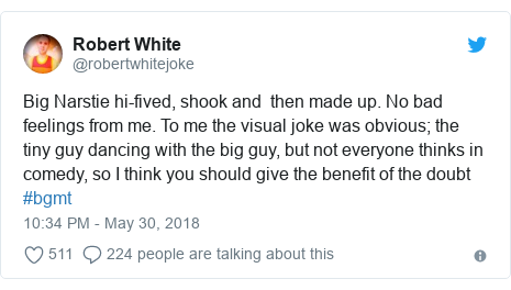 Twitter post by @robertwhitejoke: Big Narstie hi-fived, shook and  then made up. No bad feelings from me. To me the visual joke was obvious; the tiny guy dancing with the big guy, but not everyone thinks in comedy, so I think you should give the benefit of the doubt #bgmt