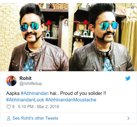 Twitter post by @rohitfedup: Aapka #Abhinandan hai.. Proud of you solider !! #AbhinandanLook #AbhinandanMoustache