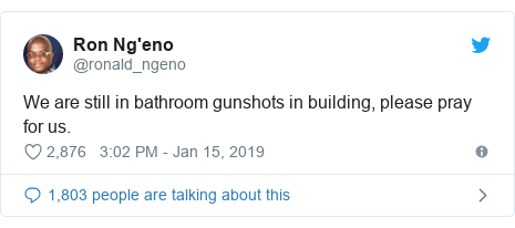 Twitter post by @ronald_ngeno: We are still in bathroom gunshots in building, please pray for us.