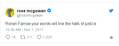 Twitter post by @rosemcgowan: Ronan Farrow your words will line the halls of justice