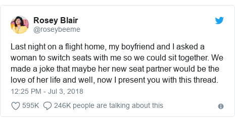 Twitter post by @roseybeeme: Last night on a flight home, my boyfriend and I asked a woman to switch seats with me so we could sit together. We made a joke that maybe her new seat partner would be the love of her life and well, now I present you with this thread.