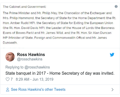 Twitter post by @rosschawkins: State banquet in 2017 - Home Secretary of day was invited.