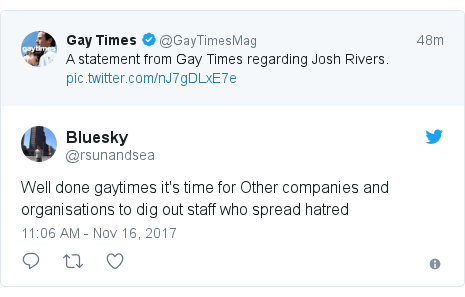 Twitter post by @rsunandsea: Well done gaytimes it's time for Other companies and organisations to dig out staff who spread hatred