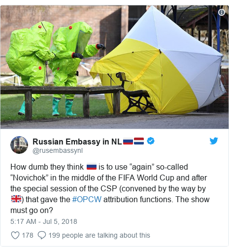 "Twitter post by @rusembassynl: How dumb they think 🇷🇺 is to use ""again"" so-called ""Novichok"" in the middle of the FIFA World Cup and after the special session of the CSP (convened by the way by 🇬🇧) that gave the #OPCW attribution functions. The show must go on?"