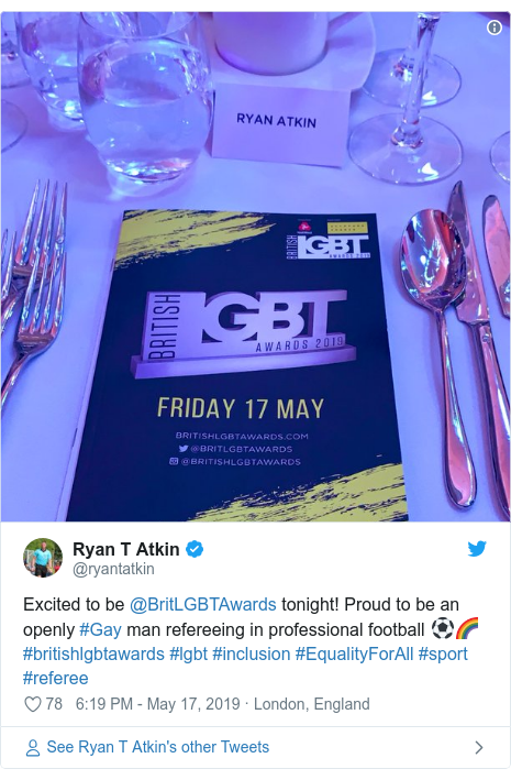 Twitter post by @ryantatkin: Excited to be @BritLGBTAwards tonight! Proud to be an openly #Gay man refereeing in professional football ⚽️🌈#britishlgbtawards #lgbt #inclusion #EqualityForAll #sport #referee