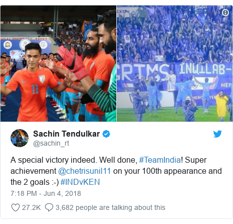 Twitter post by @sachin_rt: A special victory indeed. Well done, #TeamIndia! Super achievement @chetrisunil11 on your 100th appearance and the 2 goals  -) #INDvKEN