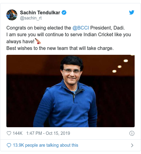Twitter post by @sachin_rt: Congrats on being elected the @BCCI President, Dadi.I am sure you will continue to serve Indian Cricket like you always have!??Best wishes to the new team that will take charge.