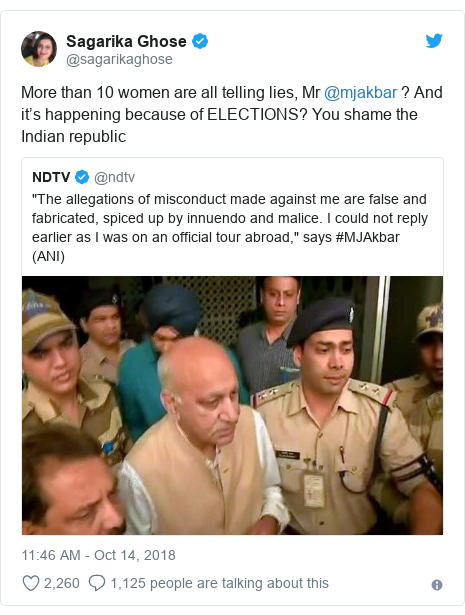 Twitter post by @sagarikaghose: More than 10 women are all telling lies, Mr @mjakbar ? And it's happening because of ELECTIONS? You shame the Indian republic