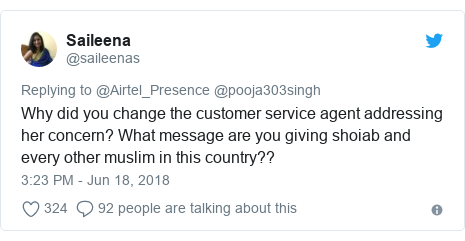 Twitter post by @saileenas: Why did you change the customer service agent addressing her concern? What message are you giving shoiab and every other muslim in this country??
