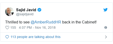 Twitter post by @sajidjavid: Thrilled to see @AmberRuddHR back in the Cabinet!