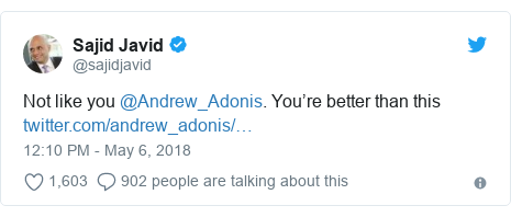 Twitter post by @sajidjavid: Not like you @Andrew_Adonis. You're better than this