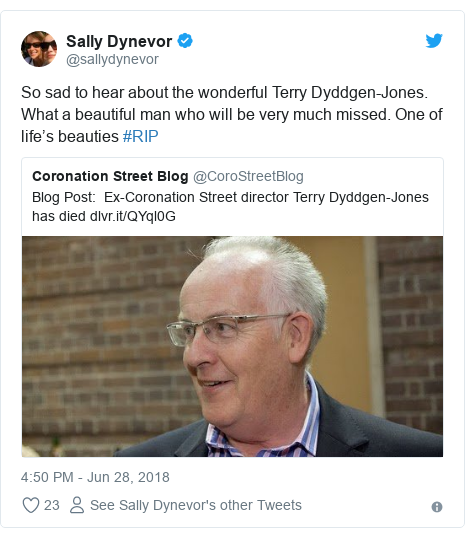 Twitter post by @sallydynevor: So sad to hear about the wonderful Terry Dyddgen-Jones. What a beautiful man who will be very much missed. One of life's beauties #RIP