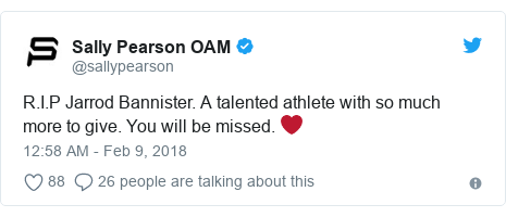 Twitter post by @sallypearson: R.I.P Jarrod Bannister. A talented athlete with so much more to give. You will be missed. ❤️