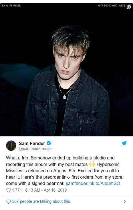Twitter post by @samfendermusic: What a trip. Somehow ended up building a studio and recording this album with my best mates 🙌 Hypersonic Missiles is released on August 9th. Excited for you all to hear it. Here's the preorder link- first orders from my store come with a signed beermat