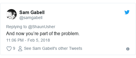 Twitter post by @samgabell: And now you're part of the problem.