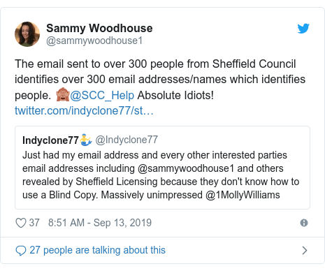 Twitter post by @sammywoodhouse1: The email sent to over 300 people from Sheffield Council identifies over 300 email addresses/names which identifies people. 🙈@SCC_Help Absolute Idiots!