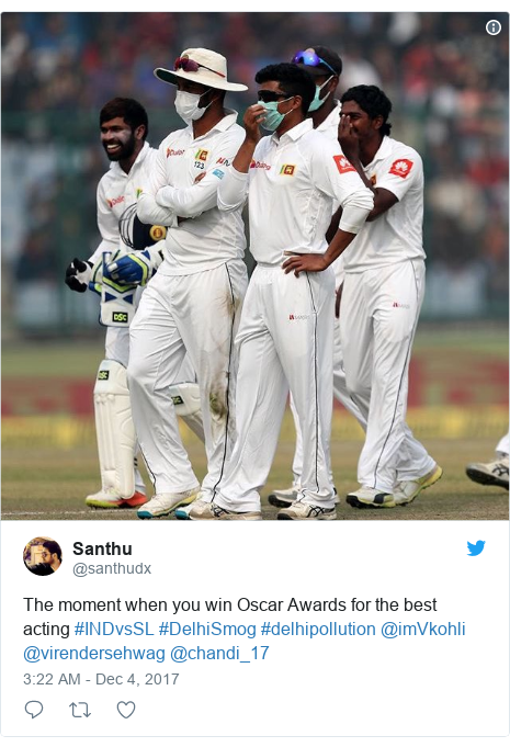 Twitter post by @santhudx: The moment when you win Oscar Awards for the best acting #INDvsSL #DelhiSmog #delhipollution @imVkohli @virendersehwag @chandi_17