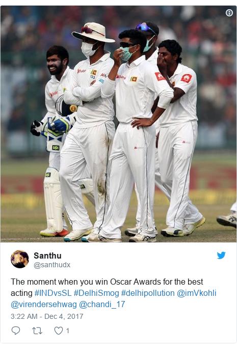 Twitter හි @santhudx කළ පළකිරීම: The moment when you win Oscar Awards for the best acting #INDvsSL #DelhiSmog #delhipollution @imVkohli @virendersehwag @chandi_17