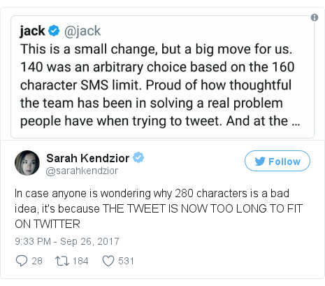 Twitter post by @sarahkendzior: In case anyone is wondering why 280 characters is a bad idea, it's because THE TWEET IS NOW TOO LONG TO FIT ON TWITTER pic.twitter.com/WaUOMLAYiQ