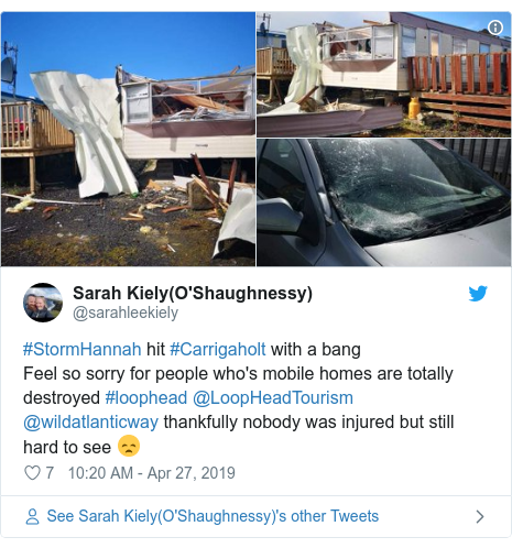 Twitter post by @sarahleekiely: #StormHannah hit #Carrigaholt with a bang Feel so sorry for people who's mobile homes are totally destroyed #loophead @LoopHeadTourism @wildatlanticway thankfully nobody was injured but still hard to see 😞