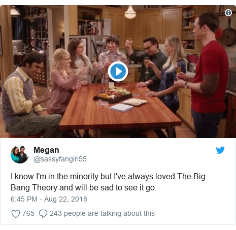 Twitter post by @sassyfangirl55: I know I'm in the minority but I've always loved The Big Bang Theory and will be sad to see it go.