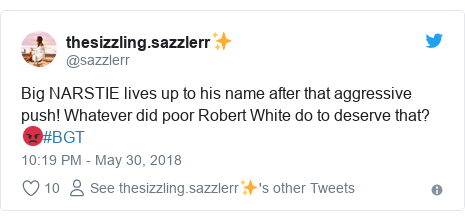 Twitter post by @sazzlerr: Big NARSTIE lives up to his name after that aggressive push! Whatever did poor Robert White do to deserve that? 😡#BGT