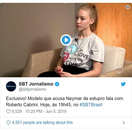 Ujumbe wa Twitter wa @sbtjornalismo: Exclusivo! Modelo que acusa Neymar de estupro fala com Roberto Cabrini. Hoje, às 19h45, no #SBTBrasil