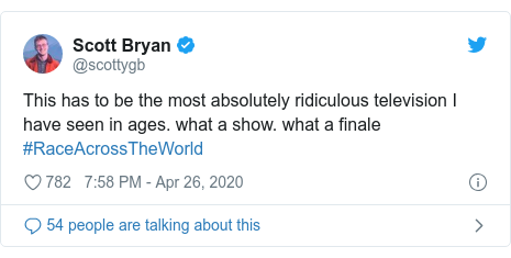 Twitter post by @scottygb: This has to be the most absolutely ridiculous television I have seen in ages. what a show. what a finale #RaceAcrossTheWorld