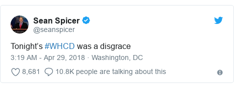 Twitter post by @seanspicer: Tonight's #WHCD was a disgrace