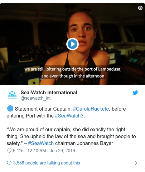 "Twitter post by @seawatch_intl: 🔵 Statement of our Captain, #CarolaRackete, before entering Port with the #SeaWatch3.""We are proud of our captain, she did exactly the right thing. She upheld the law of the sea and brought people to safety."" – #SeaWatch chairman Johannes Bayer"