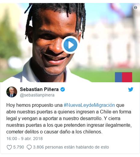 Publicación de Twitter por @sebastianpinera: Hoy hemos propuesto una #NuevaLeydeMigración que abre nuestras puertas a quienes ingresen a Chile en forma legal y vengan a aportar a nuestro desarrollo. Y cierra nuestras puertas a los que pretenden ingresar ilegalmente, cometer delitos o causar daño a los chilenos.