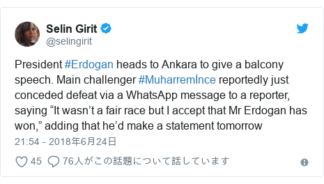 "Twitter post by @selingirit: President #Erdogan heads to Ankara to give a balcony speech. Main challenger #Muharremİnce reportedly just conceded defeat via a WhatsApp message to a reporter, saying ""It wasn't a fair race but I accept that Mr Erdogan has won,"" adding that he'd make a statement tomorrow"