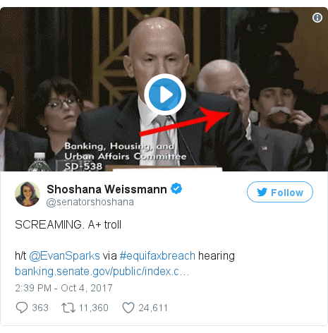 Twitter post by @senatorshoshana: SCREAMING. A+ troll h/t @EvanSparks via #equifaxbreach hearing https //t.co/rggknj8hlw pic.twitter.com/3Hawi3RmGh