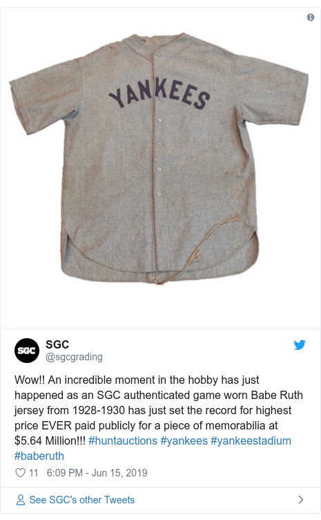 Twitter post by @sgcgrading: Wow!! An incredible moment in the hobby has just happened as an SGC authenticated game worn Babe Ruth jersey from 1928-1930 has just set the record for highest price EVER paid publicly for a piece of memorabilia at $5.64 Million!!! #huntauctions #yankees #yankeestadium #baberuth