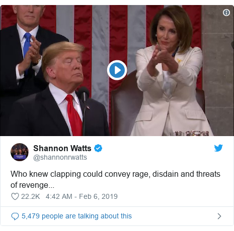 Twitter post by @shannonrwatts: Who knew clapping could convey rage, disdain and threats of revenge...