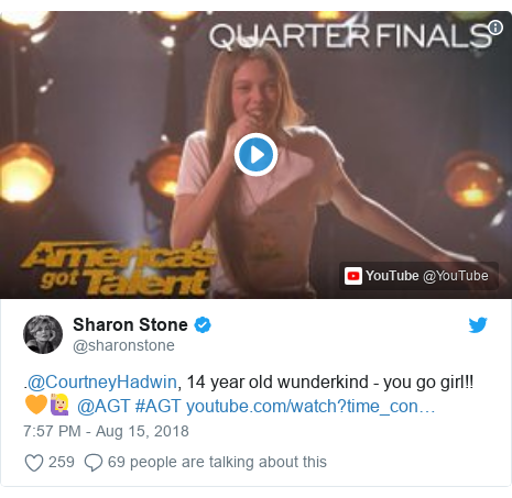 Twitter post by @sharonstone: .@CourtneyHadwin, 14 year old wunderkind - you go girl!!🧡🙋🏼♀️ @AGT #AGT