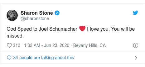 Twitter post by @sharonstone: God Speed to Joel Schumacher ❤️ I love you. You will be missed.