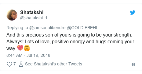 Twitter post by @shatakshi_1: And this precious son of yours is going to be your strength. Always! Lots of love, positive energy and hugs coming your way 💖🤗