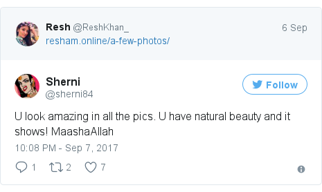 Twitter post by @sherni84: U look amazing in all the pics. U have natural beauty and it shows! MaashaAllah